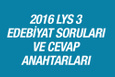 LYS Edebiyat soruları ve cevapları 2016 ÖSYM ais
