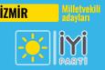 İyi Parti İzmir milletvekili adayları 2018 listesi