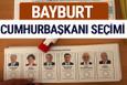 Bayburt Cumhurbaşkanları oy oranları YSK Sandık sonuçları