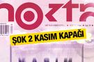 Nokta'dan şok 2 Kasım kapağı!