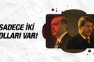 Erdoğan ve Davutoğlu'nun önündeki iki yol!