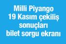 Milli Piyango çekiliş sonuçları bilet sorgulama 19 Kasım 2016