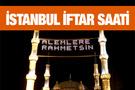 İstanbul iftar vakti akşam ve sabah ezanı saatleri