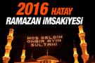 Hatay iftar vakti sahur saatleri İmsakiye 2016