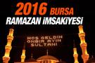 Bursa iftar vakti 2016 sahur imsak saatleri