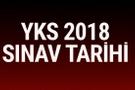 YKS 2018 sınav tarihi yeni üniversite sınavı başvuru