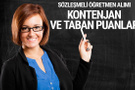Sözleşmeli öğretmen kontenjanı ve taban puanı