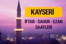 Kayseri iftar saati imsak vakti ve ezan saatleri