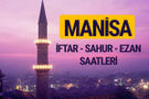 Manisa iftar saati imsak vakti ve ezan saatleri