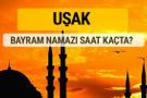 Uşak Kurban bayramı namazı saati - 2017
