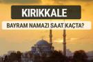 Kırıkkale bayram namazı saat kaçta 2017 ezan vakti