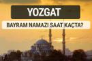 Yozgat bayram namazı saat kaçta 2017 ezan vakti