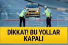 İstanbul'da 27 Ocak cumartesi günün kapalı yollar