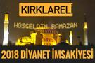 2018 İmsakiye Kırklareli- Sahur imsak vakti iftar ezan saatleri
