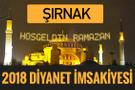 2018 İmsakiye Şırnak- Sahur imsak vakti iftar ezan saatleri