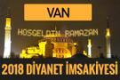 2018 İmsakiye Van- Sahur imsak vakti iftar ezan saatleri