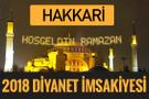 2018 İmsakiye Hakkari- Sahur imsak vakti iftar ezan saatleri