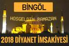 2018 İmsakiye Bingöl- Sahur imsak vakti iftar ezan saatleri