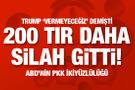 ABD PKK'ya 200 TIR ile silah ve zırhlı araç gönderdi