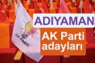AK Parti Adıyaman milletvekili adayları kimler 2018 listesi