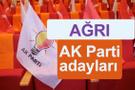 AK Parti Ağrı milletvekili adayları kimler 2018 listesi