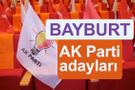 AK Parti Bayburt milletvekili adayları kimler 2018 listesi
