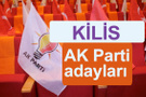 AK Parti Kilis milletvekili adayları kimler 2018 listesi
