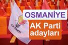 AK Parti Osmaniye milletvekili adayları kimler 2018 listesi