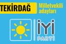 İyi Parti Tekirdağ milletvekili adayları 2018 listesi