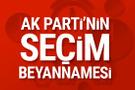 AK Parti'nin seçim beyannamesi açıklandı! İşte en çarpıcı bölümleri