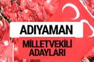 MHP Adıyaman milletvekili adayları 2018 YSK kesin listesi