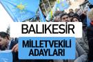 Balıkesir İyi Parti milletvekili adayları YSK kesin isim listesi
