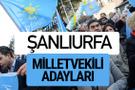 Şanlıurfa İyi Parti milletvekili adayları YSK kesin isim listesi