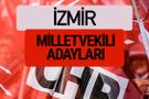 CHP İzmir milletvekili adayları isimleri YSK kesin listesi
