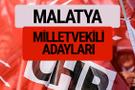 CHP Malatya milletvekili adayları isimleri YSK kesin listesi