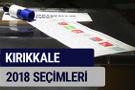 Kırıkkale oy oranları partilerin ittifak oy sonuçları 2018 - Kırıkkale