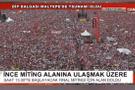 Erdoğan İnce'nin Maltepe mitinginden 2 puan çıkardı