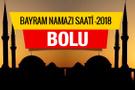 Bolu bayram namazı saat kaçta 2018 - Diyanet listesi