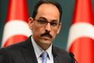 İbrahim Kalın'dan İdlib tepkisi: Türk askeri varken...