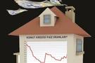 Ev kredisi yeniden yapılandırılabilir!
