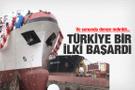 Türkiye bir ilki daha başardı