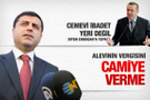 Demirtaş'tan Erdoğan'a cemevi tepkisi