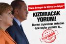 Alman basınında Erdoğan'ı kızdıracak yorum