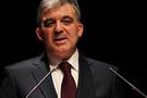 Abdullah Gül'ü sevindiren gelişme