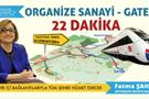 Organize-GATEM arasını metro hattı ile çözüyor