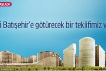 Sizi Batışehir'e götürecek bir teklifimiz var!