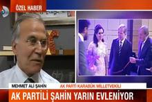 Mehmet Ali Şahin evlilik sürecini anlattı