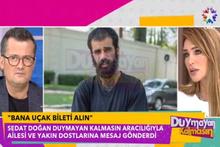 Sedat Doğan'dan yeni görüntü! Türkiye'ye dönmek istiyorum