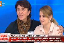 Müge Anlı'da 25 yıl sonra annesine kavuştu!