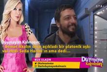Mehmet Erdem, Seda Sayan'ın aşkına inanmak istemedi